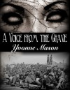 A Voice from the Grave - Yvonne Mason