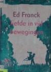 Liefde in vijf bewegingen - Ed Franck, Gerda Dendooven