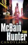 Candyland: A Novel in Two Parts - Evan Hunter, Ed McBain, Alan Sklar