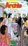 Archie - Le mariage, #1 - Michael Uslan, Stan Goldberg, Bob Smith