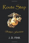 Route Step: Semper Facetious - J. D. Fink