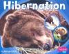 Hibernation (Patterns in Nature series) - Margaret C. Hall