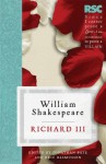 Richard III (The RSC Shakespeare) - Pro Eric / Bate William / Rasmussen Shakespeare, Jonathan Bate, Eric Rasmussen