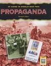 Propaganda: World War II - Stewart Ross