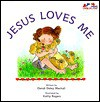 Jesus Loves Me - Dandi Daley Mackall