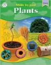 Made by God: Plants - School Specialty Publishing