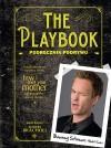 The Playbook. Podręcznik podrywu - Barney Stinson, Matt Kuhn