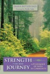 Strength for the Journey: A Pilgrimage of Faith in Community - Diana Butler Bass