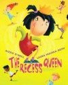 The Recess Queen - Alexis O'Neill, Laura Huliska-Beith