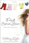 First Comes Love - Whitney Lyles