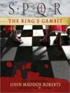 SPQR I: The King's Gambit (MP3 Book) - John Maddox Roberts, Simon Vance