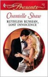 Ruthless Russian, Lost Innocence - Chantelle Shaw