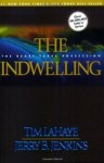 The Indwelling: The Beast Takes Possession - Tim LaHaye, Jerry B. Jenkins