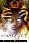 Vanishing Acts - Ellen Datlow, Suzy McKee Charnas, Daniel Abraham, Michael Cadnum