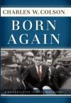 Born Again (Hendrickson Classic Biographies) - Charles Colson