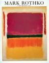 Mark Rothko: A Retrospective - Diane Waldman, Mark Rothko, Bernard Malamud