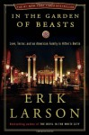 In the Garden of Beasts: Love and Terror in Hitler's Berlin - Erik Larson