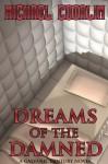 Dreams of the Damned (Galvanic Century) - Michael Coorlim