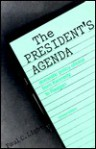 The President's Agenda: Domestic Policy Choice from Kennedy to Reagan - Paul Charles Light