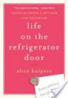 Life on the Refrigerator Door - Alice Kuipers