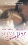 The Other Side of Someday - Carey Heywood