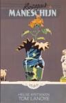 Rozegeur en maneschijn: helse kritieken - Tom Lanoye