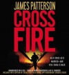 Cross Fire (Audio) - Jay O. Sanders, James Patterson, Andre Braugher