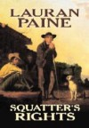 Squatter's Rights - Lauran Paine