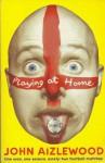 Playing At Home - John Aizlewood