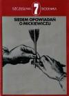 Siedem opowiadań o Mickiewiczu - Henryk Sienkiewicz, Jarosław Iwaszkiewicz, Władysław Terlecki, Ksawery Pruszyński, Juliusz Kaden-Bandrowski, Jan Wiktor, Wilhelm Mach