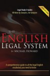 The English Legal System: Vocabulary Series (Legal Study E-Guides) - Michael Howard