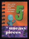 5 Uneasy Pieces - Penny J Cotton, Nick Penrake, Hilaire, Jon McGregor, Helen Tookey