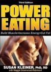 Power Eating: Build Muscle, Increase Energy, Cut Fat - Susan Kleiner, Maggie Greenwood-Robinson