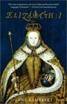 Elizabeth I - Anne Somerset