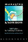 Managing Knowhow - Karl Erik Sveiby, Tom Lloyd