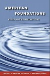 American Foundations: Roles and Contributions - Helmut K. Anheier, David Hammack