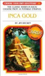 Inca Gold (Choose Your Own Adventure) - Jim Becket