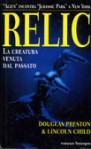 Relic - Douglas Preston, Lincoln Child, Francesco Bruno