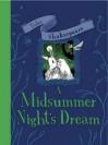 A Midsummer Night's Dream. Caroline Plaisted - Caroline Plaisted