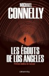 Les Egouts de Los Angeles (Cal-Lévy- R. Pépin) (French Edition) - Michael Connelly
