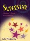 Superstar 1 Student's Book: Intermediate - Luke Prodromou