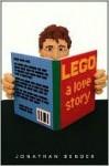 Lego: A Love Story - Jonathan Bender