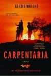 Carpentaria: A Novel - Alexis Wright
