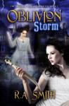 Oblivion Storm (The Grenshall Manor Chronicles, #1) - R.A. Smith
