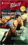 The Naked Truth (Million Dollar Secrets #3) (Harlequin Blaze) - Shannon Hollis