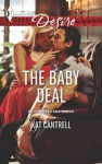 The Baby Deal (Billionaires and Babies) - Kat Cantrell
