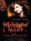 Midnight Alley (The Morganville Vampires #3) - Rachel Caine, Cynthia Holloway