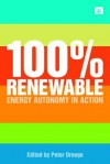 100 Per Cent Renewable - Peter Droege