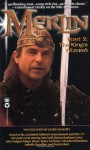 Merlin: Part 2 - The King's Wizard - James Mallory