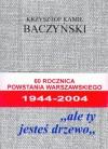 """""""ale ty jesteś drzewo"""" - Krzysztof Kamil Baczyński"""